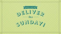 With DPD Local you can have your order delivered any day of the week including Sunday.