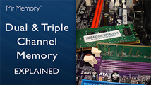 Watch our video for a quick explanation on Dual and Triple Channel memory.